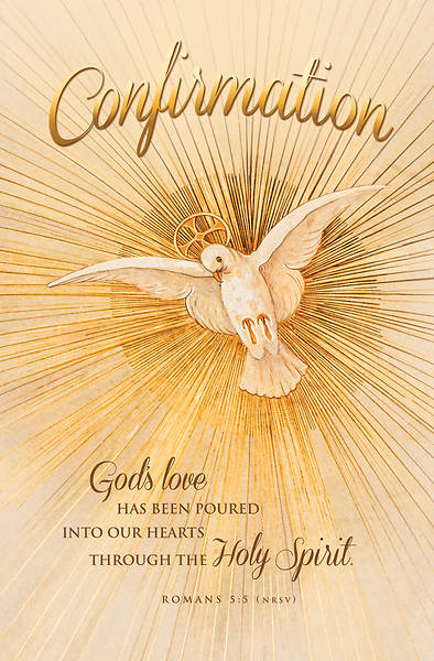 Picture of God's Love Has Been Poured Confirmation Regular Size Bulletin