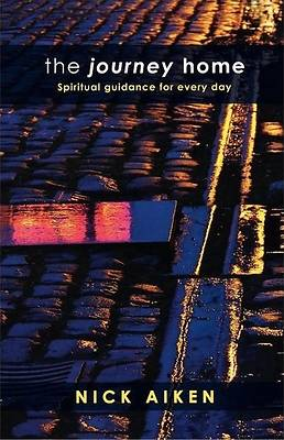 The Journey Home - Spiritual Guidance for Everyday