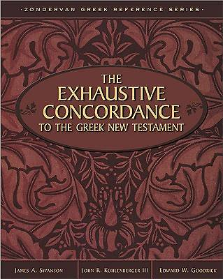 The Exhaustive Concordance to the Greek New Testament
