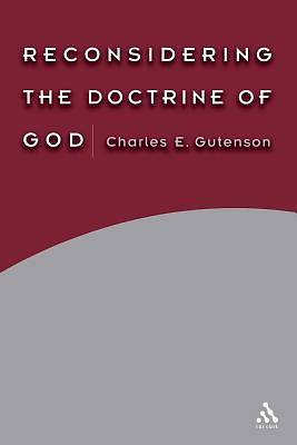 Reconsidering the Doctrine of God