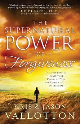 The Supernatural Power of Forgiveness [ePub Ebook]