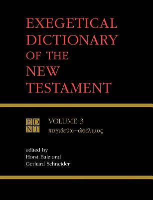 Exegetical Dictionary of the New Testament, Vol.3