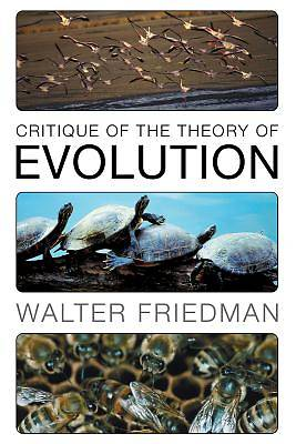 Picture of Critique of the Theory of Evolution
