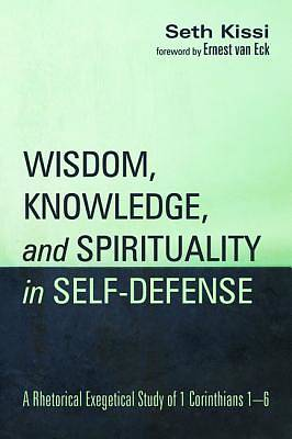Picture of Wisdom, Knowledge, and Spirituality in Self-Defense