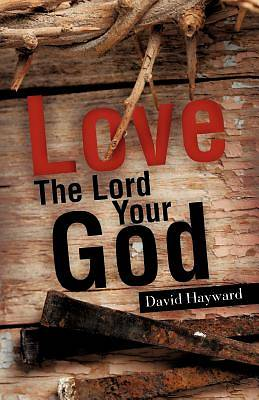 Picture of Love the Lord Your God