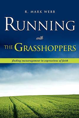 Running with the Grasshoppers