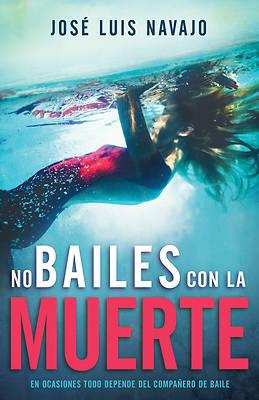 Picture of No Bailes Con La Muerte