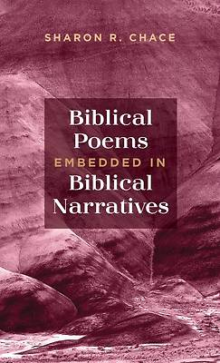 Picture of Biblical Poems Embedded in Biblical Narratives