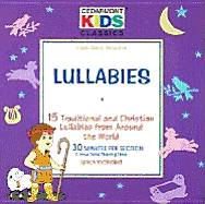 Lullabies; 15 Traditional and Christian Lullabies from Around the World