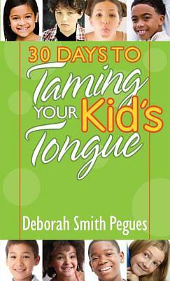 Picture of 30 Days to Taming Your Kid's Tongue [ePub Ebook]