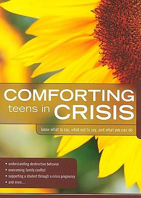 Comforting Teens in Crisis