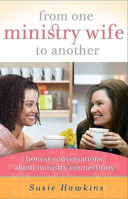 From One Ministry Wife to Another [ePub Ebook]