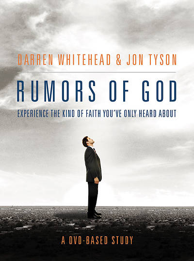 Rumors of God DVD-Based Study