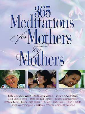365 Meditations for Mothers by Mothers - eBook [ePub]