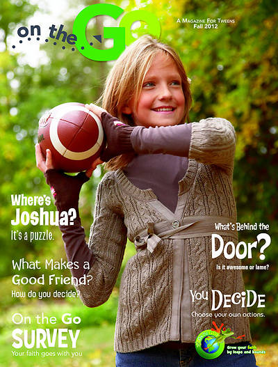 On the Go: A Magazine for Tweens Fall 2012