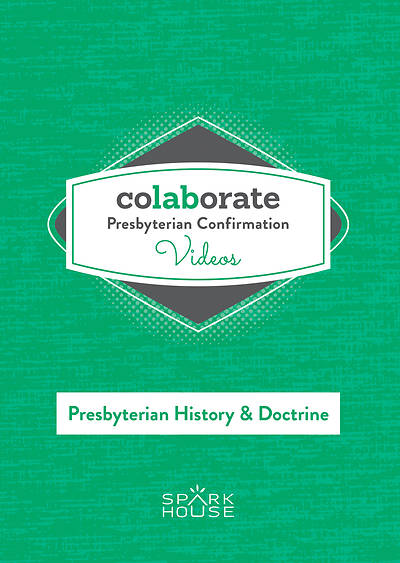 Colaborate: Presbyterian Confirmation DVD H&D