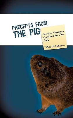 Precepts from the Pig
