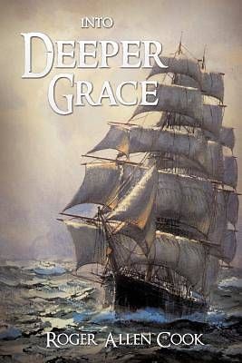 Picture of Into Deeper Grace