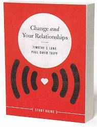 Change and Your Relationships