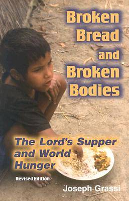 Broken Bread and Broken Bodies