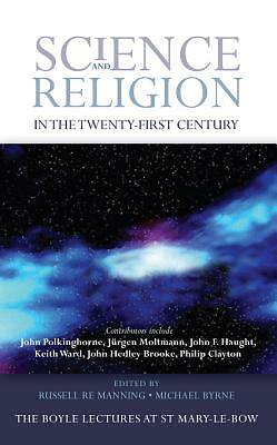 Science and Religion in the Twnty-First Century [ePub Ebook]