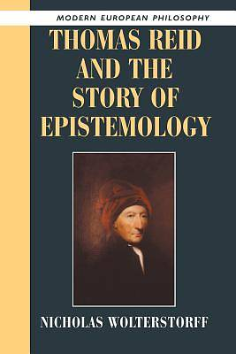 Picture of Thomas Reid and the Story of Epistemology