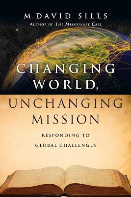 Picture of Changing World, Unchanging Mission