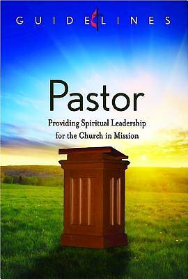 Guidelines for Leading Your Congregation 2013-2016 - Pastor - Downloadable PDF Edition