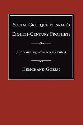Social Critique by Israels Eighth-Century Prophets