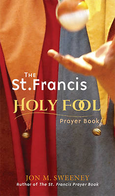 Picture of The St. Francis Holy Fool Prayer Book
