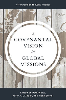 Picture of A Covenantal Vision for Global Mission