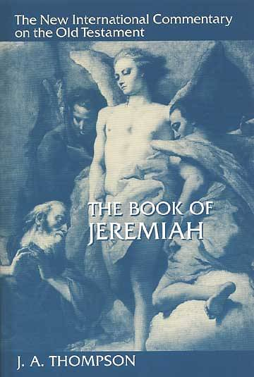 The New International Commentary on the Old Testament - Jeremiah