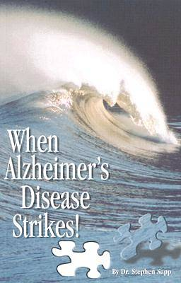 When Alzheimers Disease Strikes!