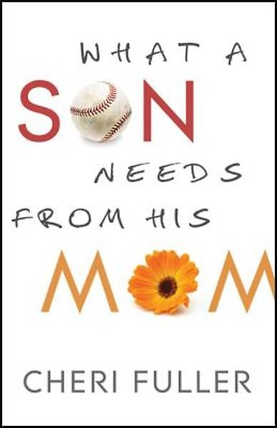 What a Son Needs From His Mom [ePub Ebook]