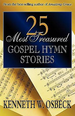 Picture of 25 Most Treasured Gospel Hymn Stories