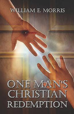 One Mans Christian Redemption