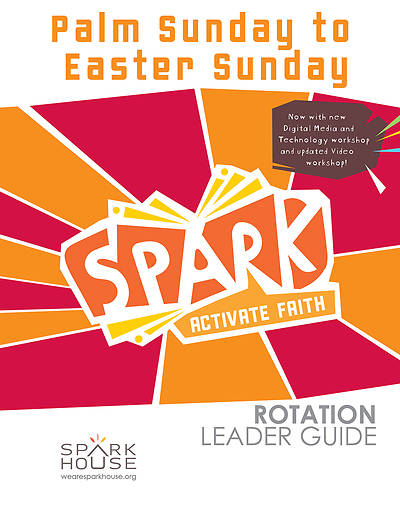 Picture of Spark Rotation  Palm Sunday To Easter Sunday  Leader Guide