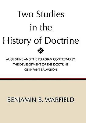 Picture of Two Studies in the History of Doctrine