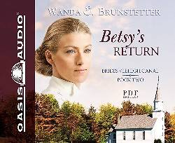 Betsy's Return (Library Edition)