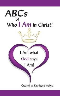 ABCs of Who I Am in Christ!