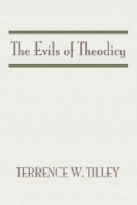 Picture of The Evils of Theodicy