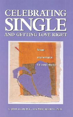 Picture of Celebrating Single and Getting Love Right