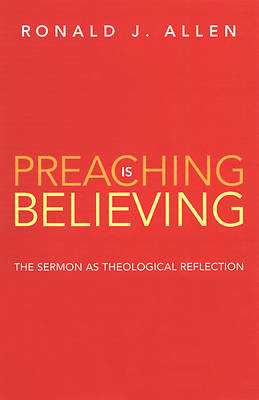 Preaching Is Believing