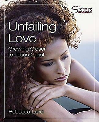 Sisters Bible Study for Women - Unfailing Love DVD