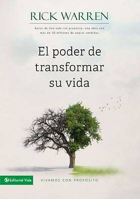 El Poder de Transformar su Vida = The Power to Change Your Life