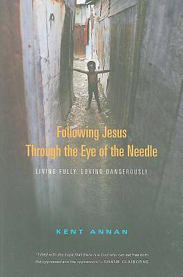Following Jesus Through the Eye of the Needle