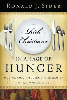 Picture of Rich Christians in an Age of Hunger
