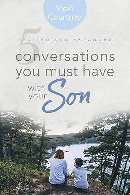 Picture of 5 Conversations You Must Have with Your Son, Revised and Expanded Edition