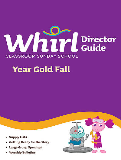 Whirl Classroom Director Guide Fall Year Gold