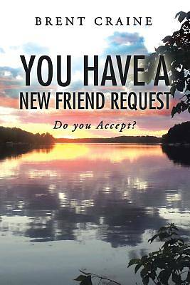 Picture of You Have a New Friend Request